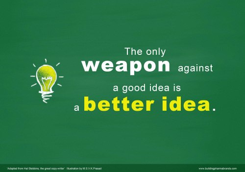 good idea is a better idea2