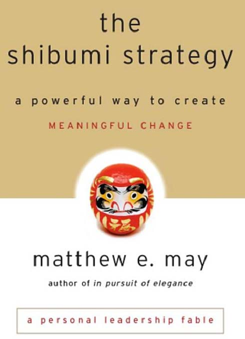 the-shibumi-strategy-matthew-may